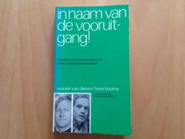 In naam van de vooruitgang ! - W. van Dieren / H. Bouma