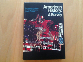 American History: a Survey - R.N. Current / T.H. Williams / F. Freidel