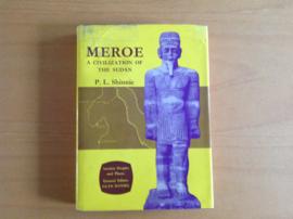 Meroe. A civilization of the Sudan - P.L. Shinnie