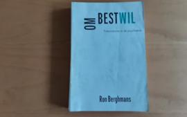 Om bestwil - R. Berghmans