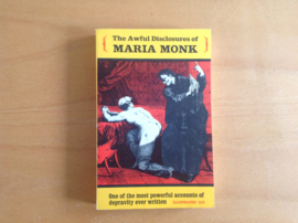 The awful disclosures of Maria Monk - M. Monk