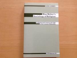 Max Weber's Sociology of Religion - M.M.W. Lemmen