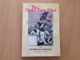 The Opium-Eating Editor : Thomas De Quincey and The Westmorland Gazette - R. Caseby