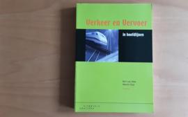 Verkeer en vervoer in hoofdlijnen - B. van wee / M. Dijst