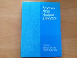 Lessons from Animal Diabetes - E. Shafrir / A.E. Renold