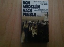 Von Medellin nach Puebla - B. Schlegelberger / J. Sayer / K. Weber