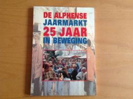 De Alphense Jaarmarkt 25 jaar in beweging