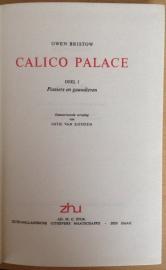 Calico Palace, deel 1 - G. Bristow