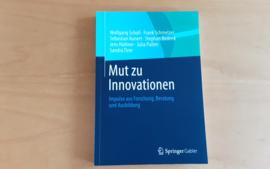 Mut zu Innovationen - W. Scholl / F. Schmelzer / S. Kunert / S. Bedenk / J. Hüttner / J. Pullen / S. Tirre