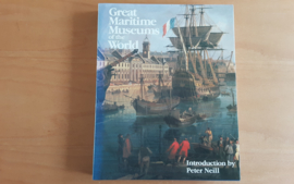 Great Maritime Museums of the World - P. Neil / B. Ehrenwald Krohn