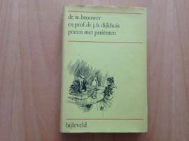 Praten met patiënten - W. Brouwer / J.H. Dijkhuis