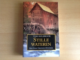 Stille wateren - T. Holbrook