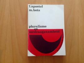 Pluralisme en verdraagzaamheid - L. Apostel / M. Bots