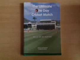 The ultimate one day cricket match - J.-J. Esmeijer / M. Muller