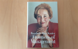 Rosabeth Moss Kanter on the Frontiers of Management - R. Moss Kanter