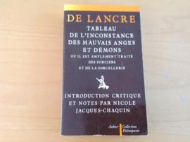 Tableau de l'inconstance des mauves anges et demons - P. de Lancre