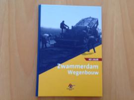 40 Jaar Zwammerdam Wegenbouw 1963-2003