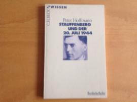 Stauffenberg und de 20. Juli 1944 - P. Hoffmann