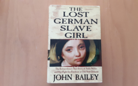 The lost German slave girl - J. Bailey