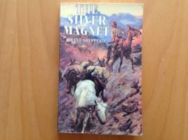The silver magnet - G. Shepperd