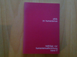 Ethik im Humanismus - W. Rüegg / D. Wuttke