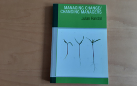 Managing Change/Changing Managers - J. Randall