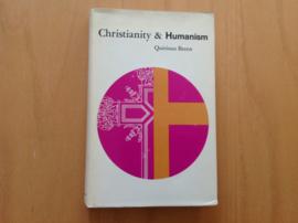 Christianity & Humanism - Q. Breen