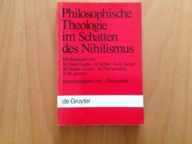 Philosophische Theologie im Schatten des Nihilismus - J. Salaquarda