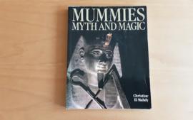 Mummies, Myth and magic - C.  El Mahdy