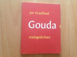 Gouda op heterdaad - GESIGNEERD  - J. Graafland