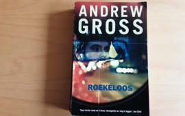 Roekeloos - Andrew Gross