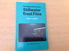 The bankside book of Stillwater Trout Flies - P. Lapsley