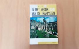 In het spoor van de trappisten - G. van Lierde /  P. de Moor / A. Grosemans / S. Renson