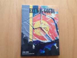 Eeuwig Gouda  1900-2000 - M. de Bruin e.a.