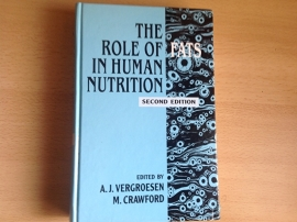 The Role of Fats in Human Nutrition - A.J. Vergroesen / M. Crawford
