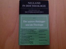 De spätere Heidegger und die Theologie - J.M. Robinson / J.B. Cobb