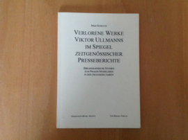 Verlorene Werke Viktor Ullmanns im Spiegel zeitgenössischer Presseberichte - I. Schultz