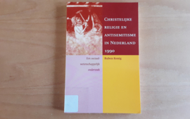 Christelijke religie en antisemitisme  in Nederland 1990 - R. Konig