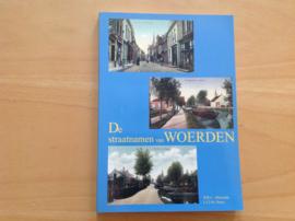 De straatnamen van Woerden - W.R.C. Alkemade / L.C.M. Peters
