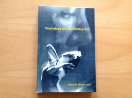 Psychology and Performing Arts - G.D. Wilson