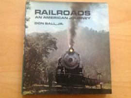 Railroads. An American journey - D. Ball, jr.
