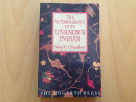 The autobiography of an unknown indian - N.C. Chaudhuri