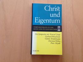 Christ und Eigentum. Ein Symposion mit ...