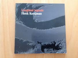 Laagland legende - H. Kooijman
