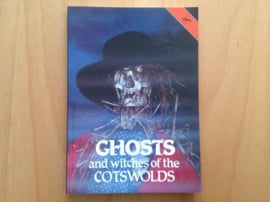 Ghosts and witches of the Cotswolds - J.A. Brooks