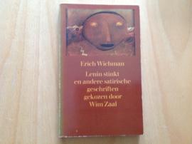 Lenin stinkt en andere satirische geschriften gekozen door Wim Zaal - E. Wichman