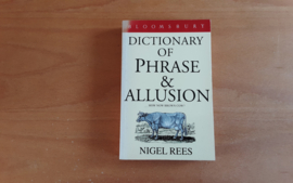 Dictionary of Phrase & Allusion - N. Rees