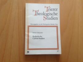 Katholische Calvin-Studien - H. Schützeichel