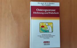 Osteoporose. Dichtung und Wahrheit - M.O. Bruker / I. Gutjahr