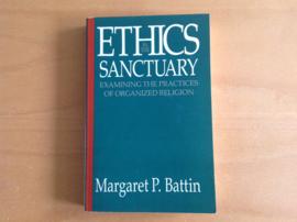Ethics in the sanctuary - GESIGNEERD - M.P. Battin
